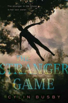 The stranger game /  Cylin Busby. - Cylin Busby.