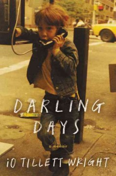 Darling days /  iO Tillett Wright.