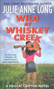 Wild at Whiskey Creek /  Julie Anne Long.