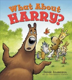 What about Harry? /  by Derek Anderson. - by Derek Anderson.