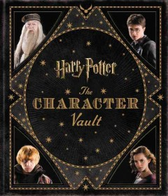 Harry Potter - The Character Vault /  by Jody Revenson.