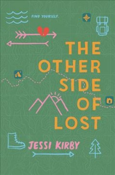 The other side of lost /  Jessi Kirby ; illustrations by Dirty Bandits. - Jessi Kirby ; illustrations by Dirty Bandits.