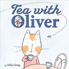 Tea with Oliver /  by Mika Song.
