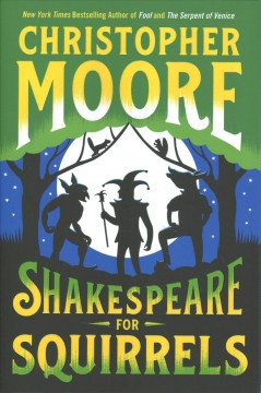 Shakespeare For Squirrels / Christopher Moore - Christopher Moore