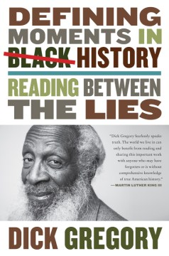 Most Defining Moments in Black History According to Dick Gregory