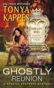Ghostly reunion /  Tonya Kappes.