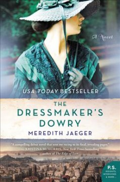 The dressmaker's dowry /  Meredith Jaeger.