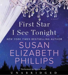 First star I see tonight : a novel / by Susan Elizabeth Phillips. - by Susan Elizabeth Phillips.