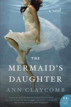 The mermaid's daughter /  Ann Claycomb.