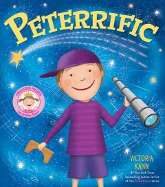 Peterrific /  written and illustrated by Victoria Kann. - written and illustrated by Victoria Kann.