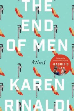 End of men /  Karen Rinaldi. - Karen Rinaldi.