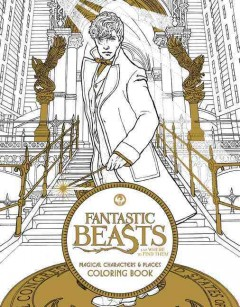 Fantastic Beasts and Where to Find Them : Magical Characters & Places Coloring Book