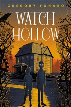 Watch Hollow /  Gregory Funaro. - Gregory Funaro.