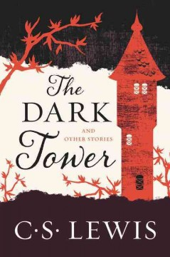 Dark Tower : And Other Stories