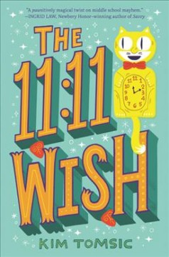The 11:11 wish /  Kim Tomsic. - Kim Tomsic.