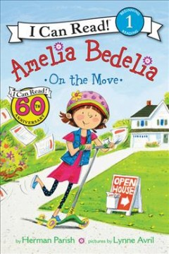 Amelia Bedelia on the move /  by Herman Parish ; pictures by Lynne Avril.