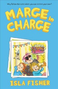 Marge in Charge /  Isla Fisher ; illustrated by Eglantine Ceulemans.