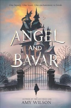 Angel and Bavar /  Amy Wilson. - Amy Wilson.