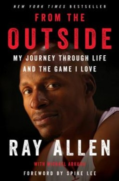 From the Outside : My Journey Through Life and the Game I Love