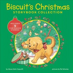 Biscuit's Christmas Storybook Collection : Includes 9 Fun-filled Stories!