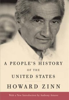 A people's history of the United States /  Howard Zinn ; introduction by Anthony Arnove.