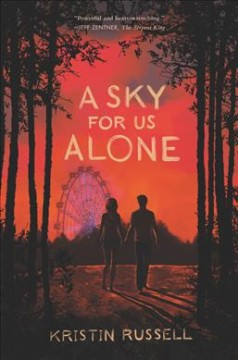 A sky for us alone /  Kristin Russell.