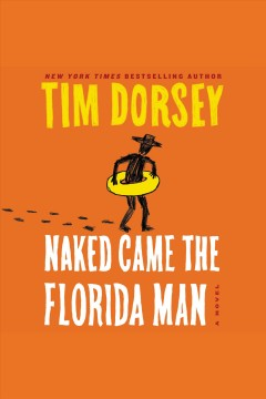Naked Came the Florida Man A Novel :