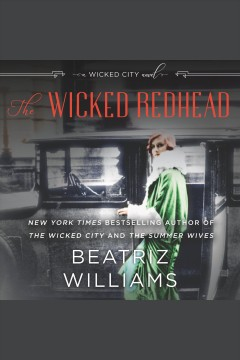 Wicked Redhead A Wicked City Novel :