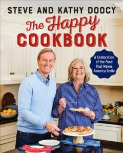 Happy Cookbook : A Celebration of the Food That Makes America Smile