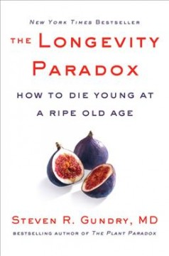 Longevity Paradox : How to Die Young at a Ripe Old Age
