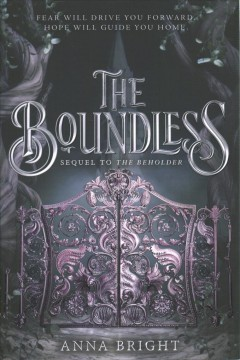 The boundless /  [by] Anna Bright.