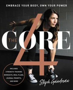 Core 4 : Embrace Your Body, Own Your Power