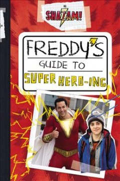 Freddy's Guide to Super Hero-ing