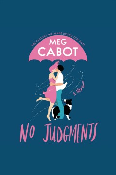 No judgments : a novel / Meg Cabot. - Meg Cabot.