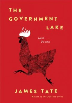 Government Lake : Last Poems