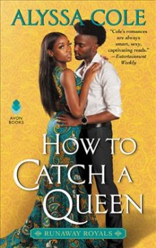 How to Catch a Queen : Runaway Royals