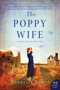 Poppy Wife : A Novel of the Great War