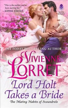 Lord Holt takes a bride /  Vivienne Lorret.
