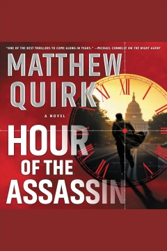 Hour of the Assassin A Novel :