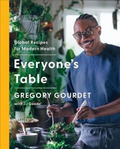 Everyone's Table : Global Recipes for Modern Health