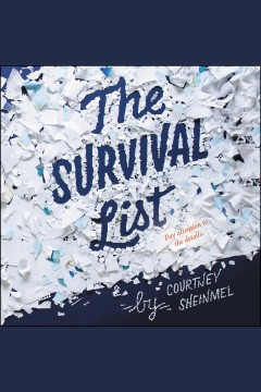 The survival list /  Courtney Sheinmel. - Courtney Sheinmel.
