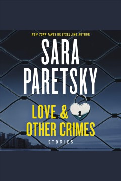 Love & Other Crimes Stories :