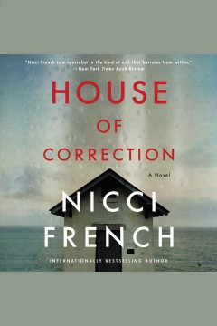 House of correction : a novel / Nicci French. - Nicci French.
