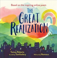 The great realization /  Tomos Roberts ; with art by Nomoco. - Tomos Roberts ; with art by Nomoco.