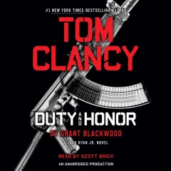 Tom Clancy duty and honor /  Grant Blackwood.