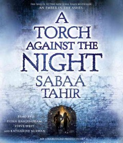 A torch against the night /  Sabaa Tahir. - Sabaa Tahir.