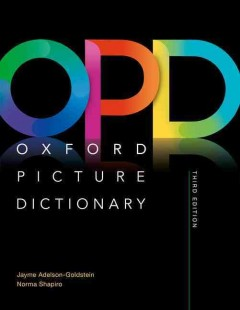 Oxford picture dictionary /  Jayme Adelson-Goldstein, Norma Shapiro.