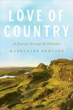 Love of Country : A Journey Through the Hebrides
