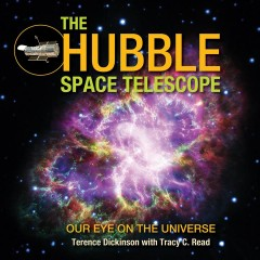 Hubble Space Telescope : Our Eye on the Universe