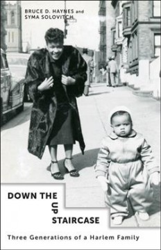 Down the Up Staircase : Three Generations of a Harlem Family